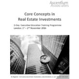 Core Concepts in Real Estate Investment - London - November 2016