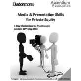 Media & Presentation Skills for Private Equity - London - May 2016